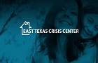 East Texas Crisis Center