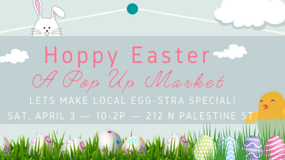 Hoppy Easter Pop Up Market