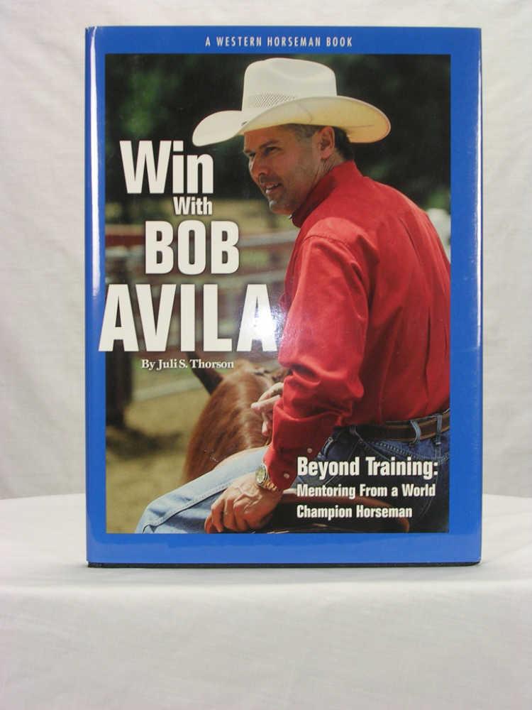 Win With Bob Avila