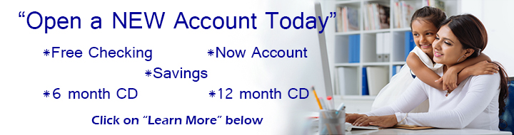 Open a NEW Account Today
