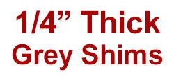 """1/4"""" Thick Saddle Shim Set - Grey"""