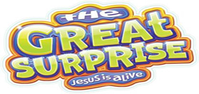 The Great Surprise   Jesus Is Alive Resized2