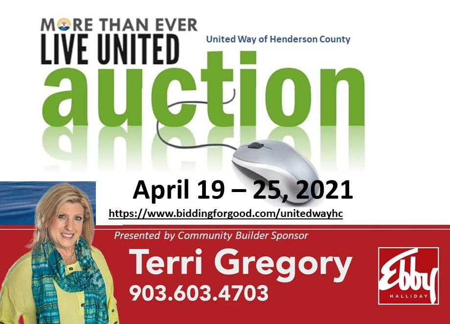 Let's Get Bidding!!!  The United Way of Henderson County, TX  More Than Ever, Live United Online Auction   Begins on MONDAY APRIL 19TH!!!