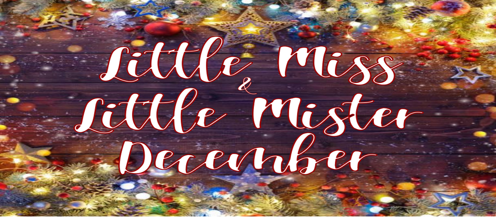 Little Miss & Little Mister December Pageant Guidelines & Registration