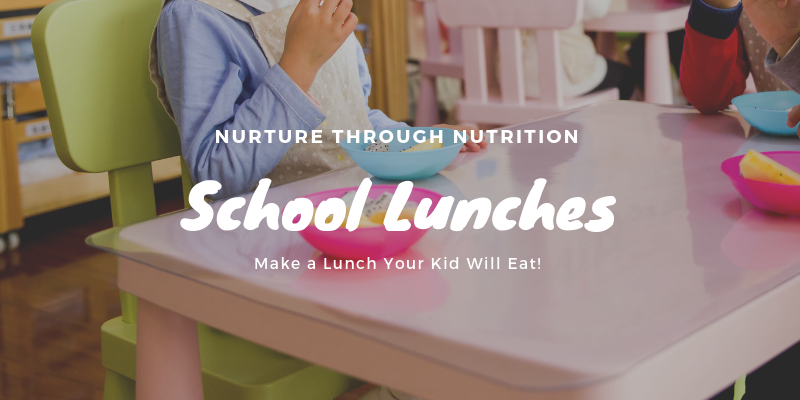 Make a Lunch Your Kid Will Eat