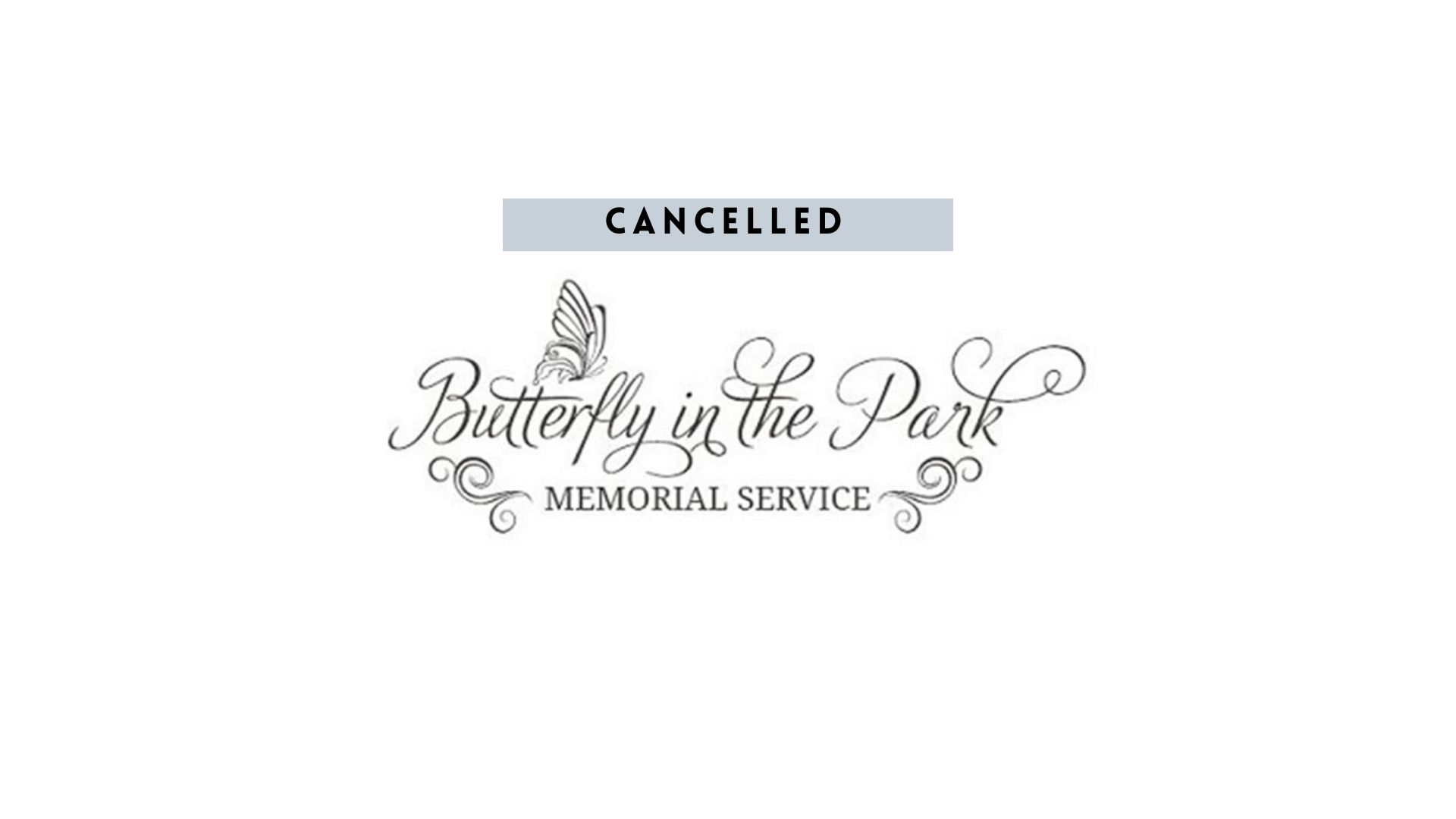 Cancelled: Butterfly in the Park Memorial Service (2020)