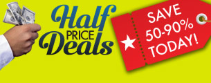 Save With Half Price Deals!